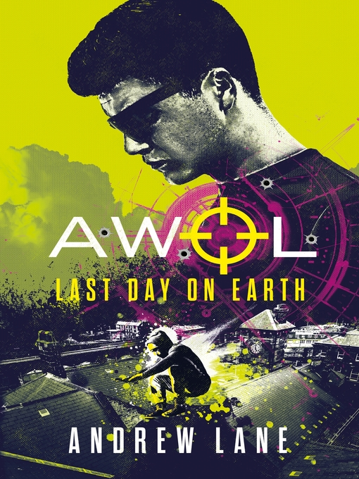 AWOL 4 Last Day on Earth