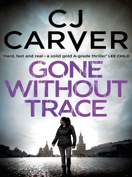 Title details for Gone Without Trace by CJ Carver - Wait list
