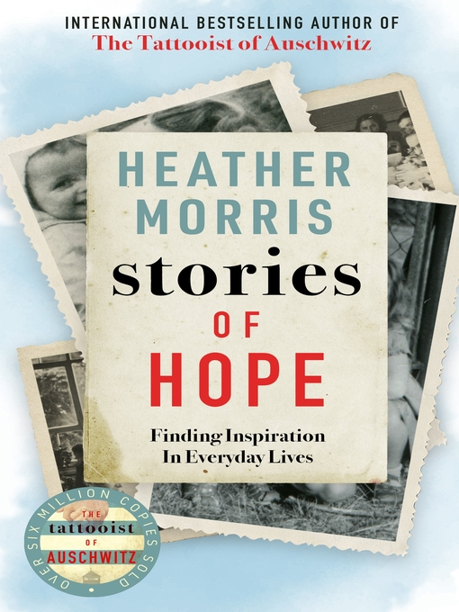 Title details for Stories of Hope by Heather Morris - Available