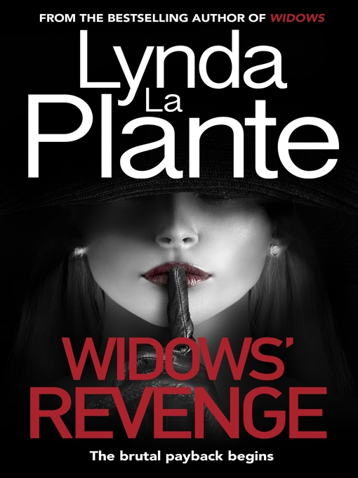 Title details for Widows' Revenge by Lynda La Plante - Available