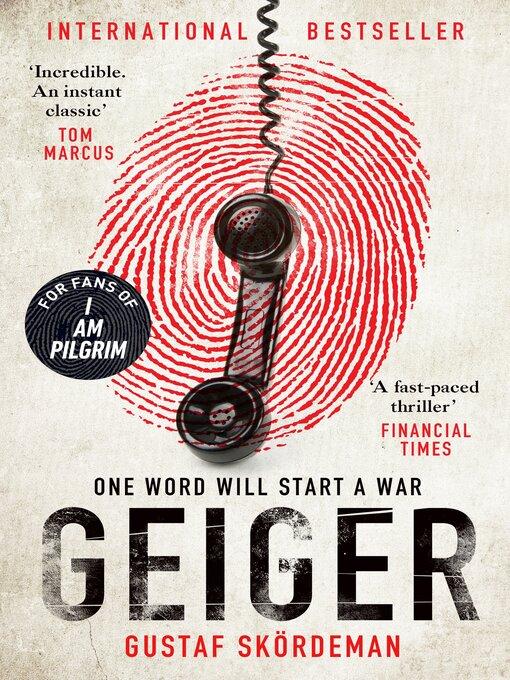 Title details for Geiger by Gustaf Skördeman - Wait list