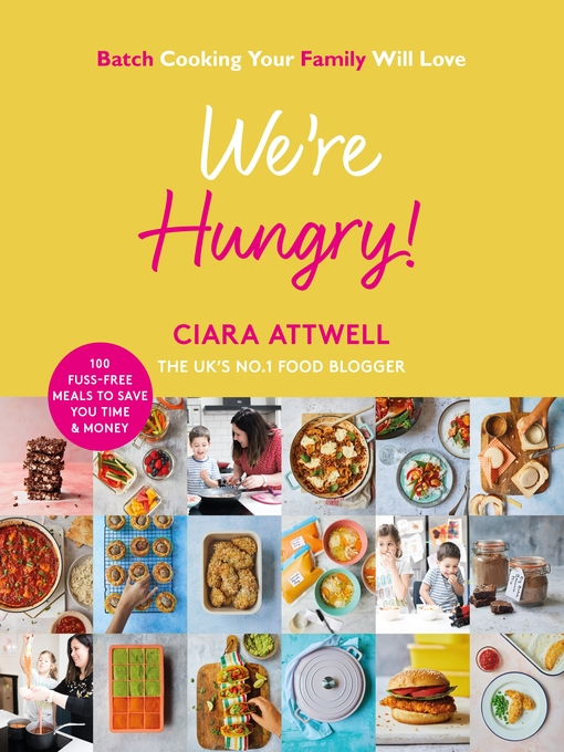 Title details for We're Hungry! by Ciara Attwell - Wait list