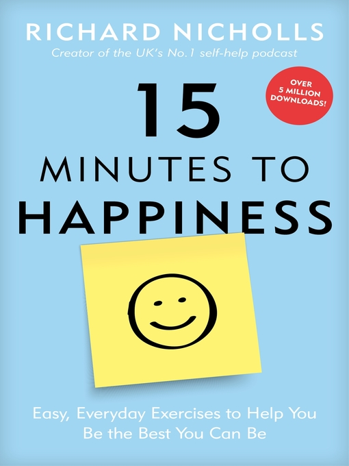 Title details for 15 Minutes to Happiness by Richard Nicholls - Available