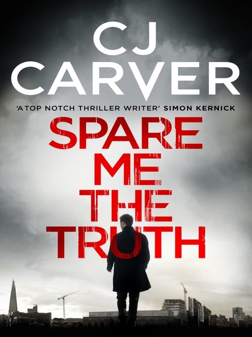 Title details for Spare Me the Truth by CJ Carver - Wait list