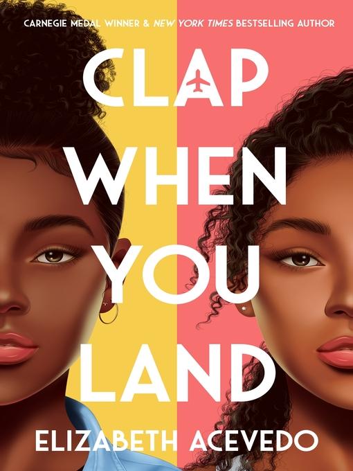 Title details for Clap When You Land by Elizabeth Acevedo - Available