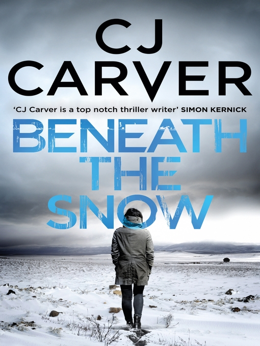 Title details for Beneath the Snow by CJ Carver - Available