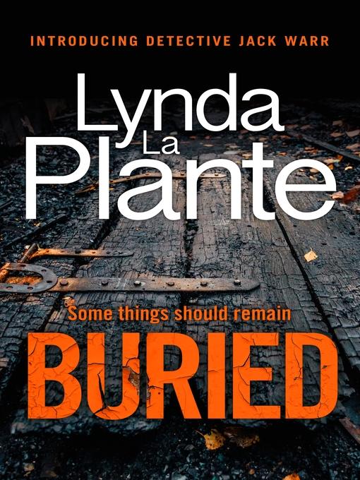 Title details for Buried by Lynda La Plante - Wait list