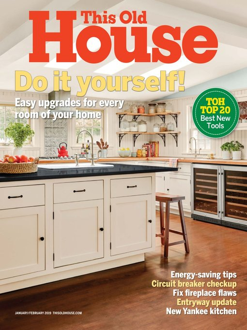 Title details for This Old House Magazine by This Old House Ventures - Available