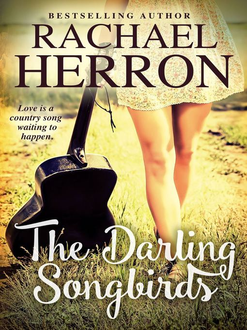 Title details for The Darling Songbirds by Rachael Herron - Wait list