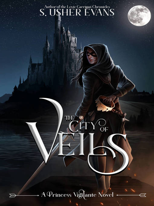 Title details for The City of Veils by S. Usher Evans - Wait list