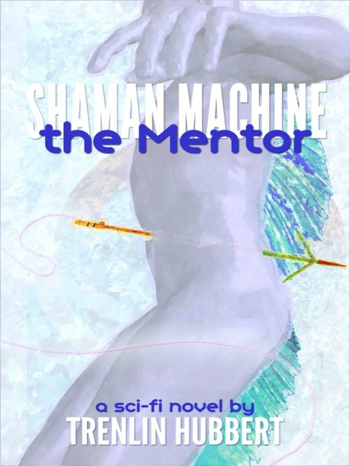 Cover of Shaman Machine the Mentor