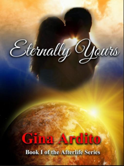 Title details for Eternally Yours by Gina Ardito - Wait list