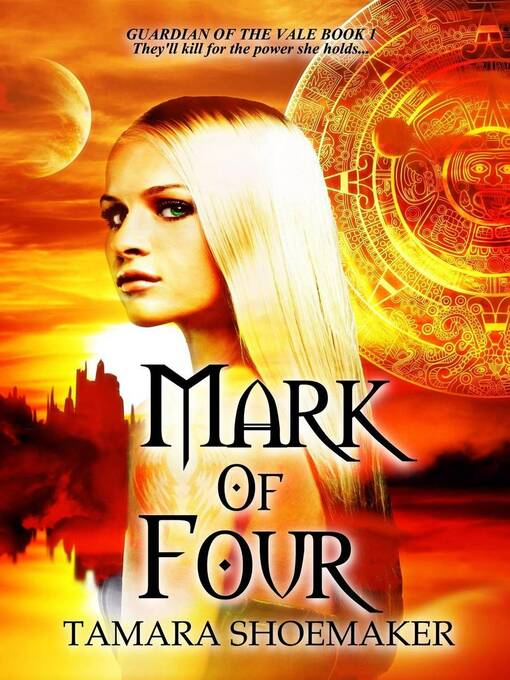 Title details for Mark of Four by Tamara Shoemaker - Available
