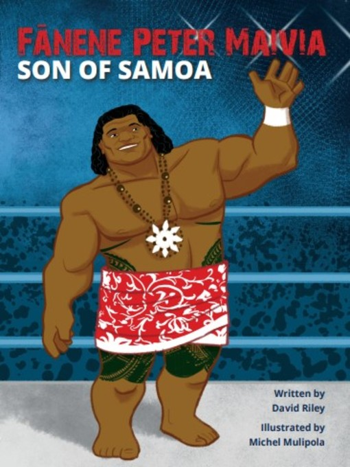 Title details for Fanene Peter Maivia by David Riley - Available