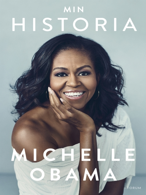 Title details for Min historia by Michelle Obama - Available