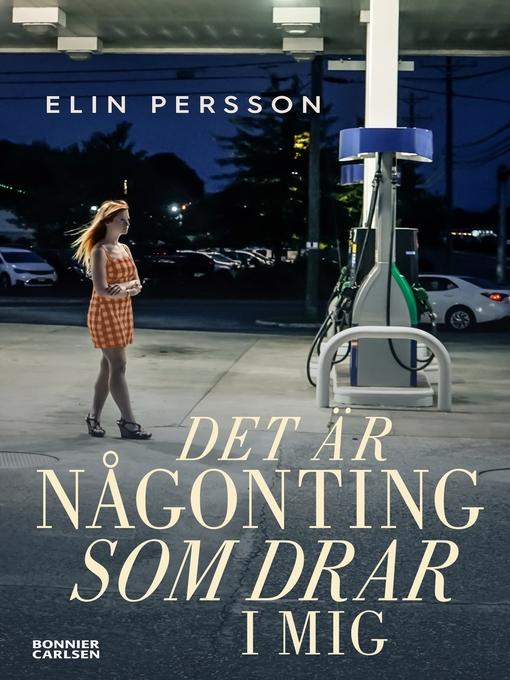 Title details for Det är någonting som drar i mig by Eva Lindeberg Design - Available
