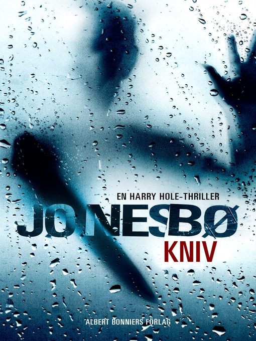 Title details for Kniv by Jo Nesbø - Available