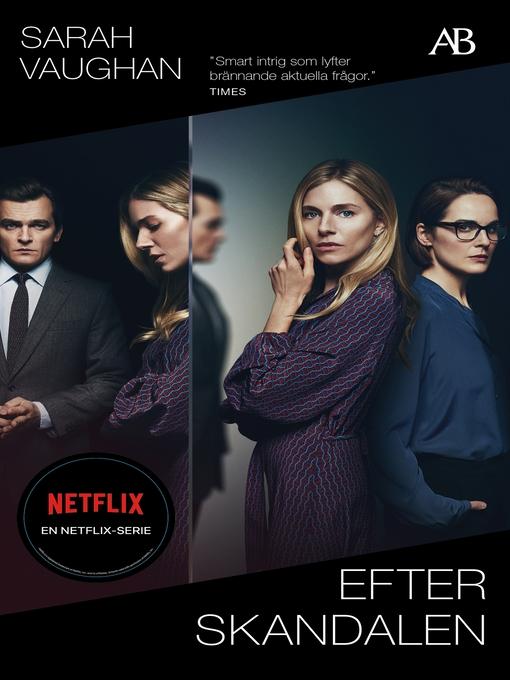 Title details for Efter skandalen by Sarah Vaughan - Available
