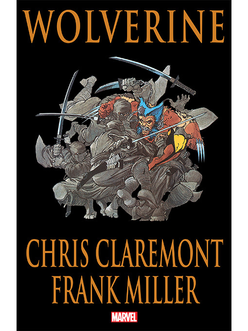 Title details for Wolverine by Claremont & Miller by Chris Claremont - Available