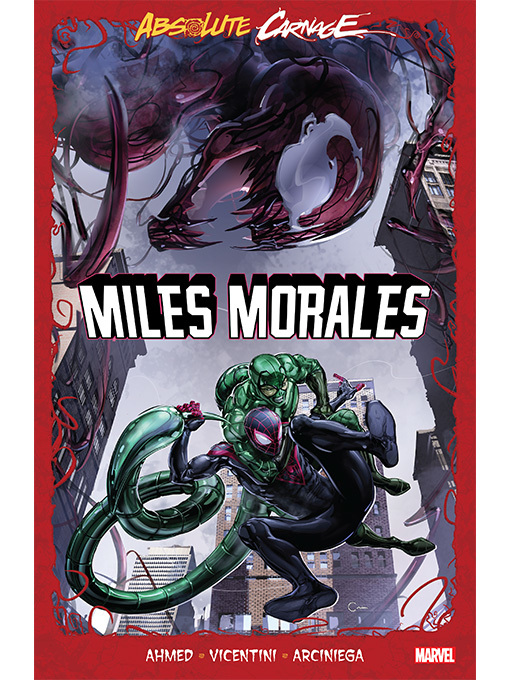 Title details for Absolute Carnage: Miles Morales by Saladin Ahmed - Available