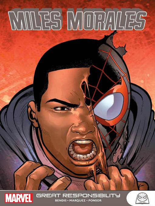 Title details for Miles Morales: Great Responsibility by Brian Michael Bendis - Available