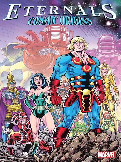 Title details for Eternals: Cosmic Origins by Jack Kirby - Wait list