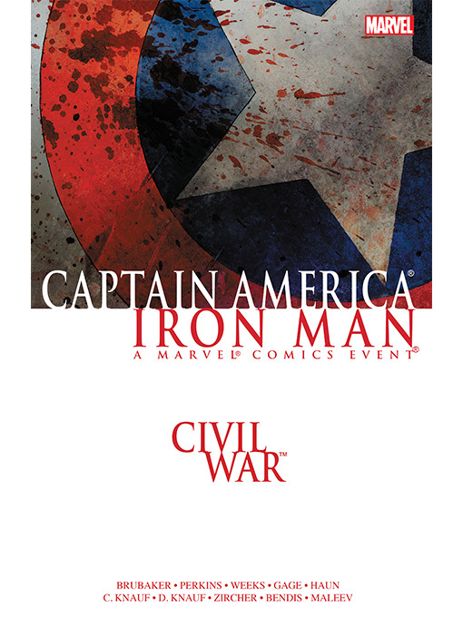 Title details for Civil War: Captain America/Iron Man by Ed Brubaker - Available