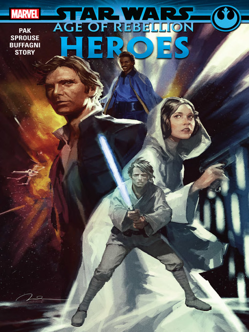 Title details for Star Wars: Age of Rebellion - Heroes by Greg Pak - Available