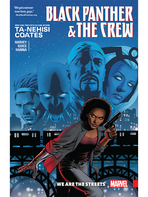 Title details for Black Panther and the Crew: We Are the Streets by Ta-Nehisi Coates - Available