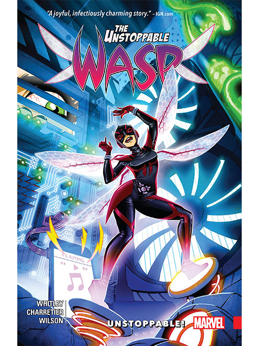 Title details for The Unstoppable Wasp (2017), Volume 1 by Jeremy Whitley - Available