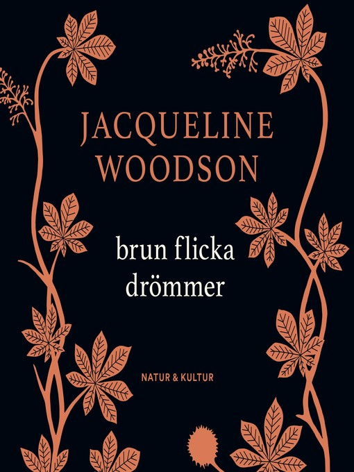 Title details for Brun flicka drömmer by Jacqueline Woodson - Available