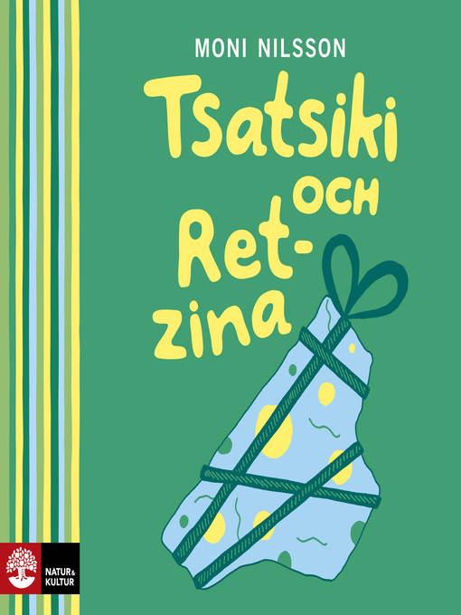 Title details for Tsatsiki och Retzina by Nilsson Moni - Available