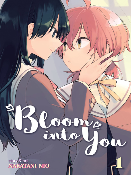 Title details for Bloom Into You, Volume 1 by Nakatani Nio - Wait list