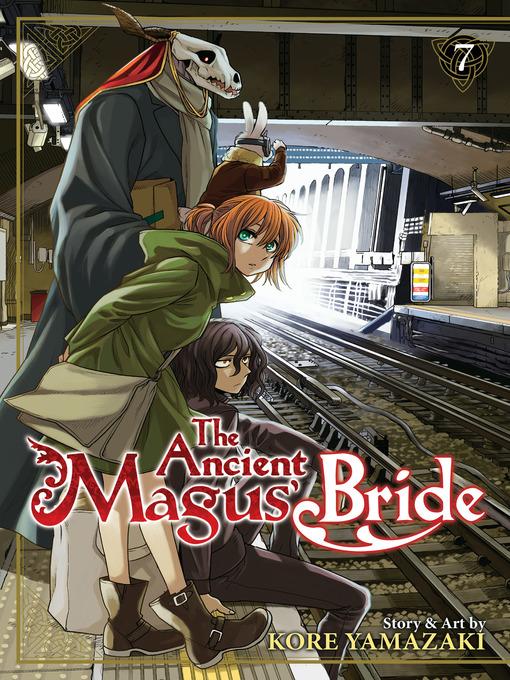 Title details for The Ancient Magus' Bride, Volume 7 by Kore Yamazaki - Wait list