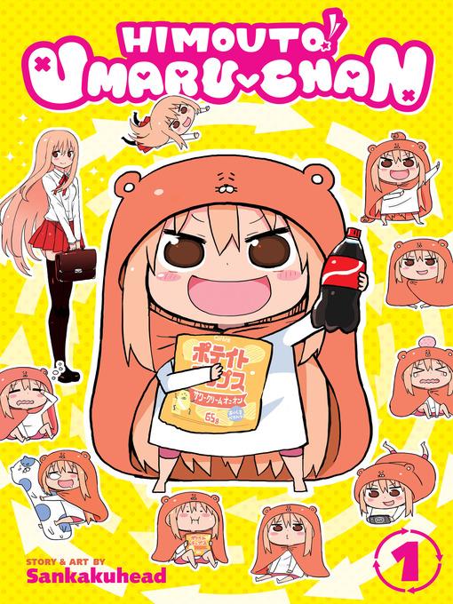 Title details for Himouto! Umaru-chan, Volume 1 by Sankakuhead - Wait list