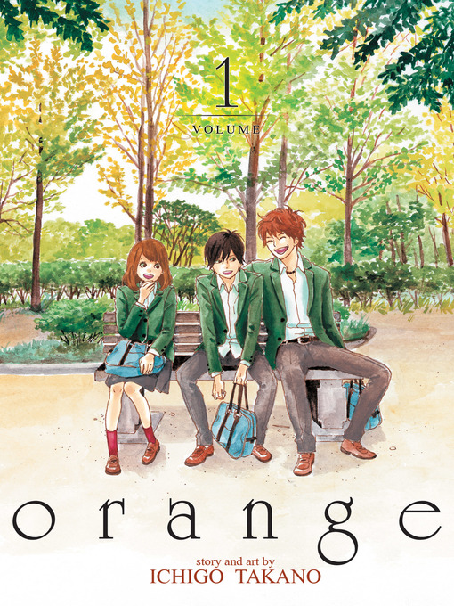 Title details for orange, Volume 1 by Ichigo Takano - Available