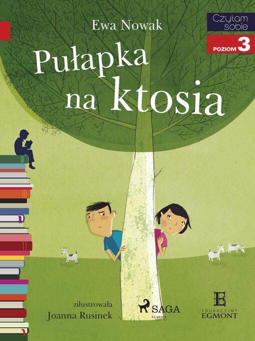 Title details for Pułapka na ktosia by Ewa Nowak - Available