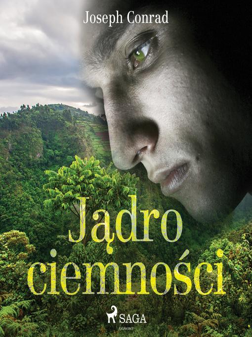 Title details for Jądro ciemności by Joseph Conrad - Available