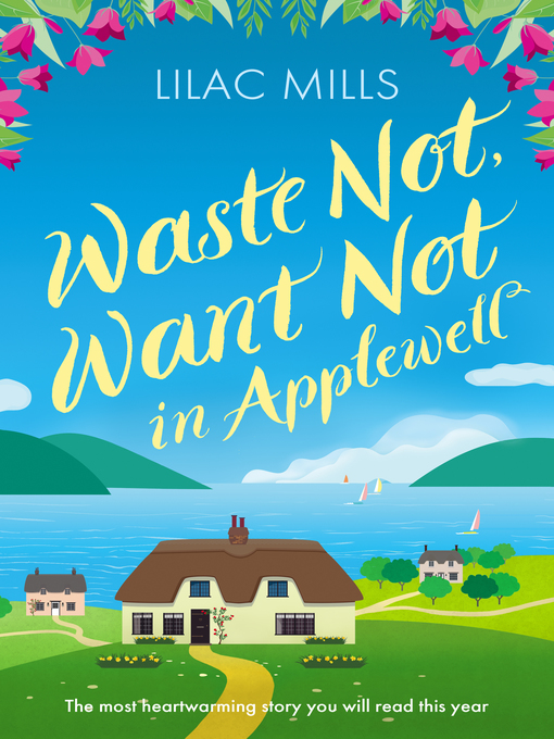 Title details for Waste Not, Want Not in Applewell by Lilac Mills - Available