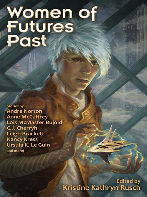 Title details for Women of Futures Past by Kristine Kathryn Rusch - Available