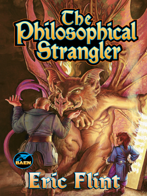 Title details for The Philosophical Strangler by Eric Flint - Available