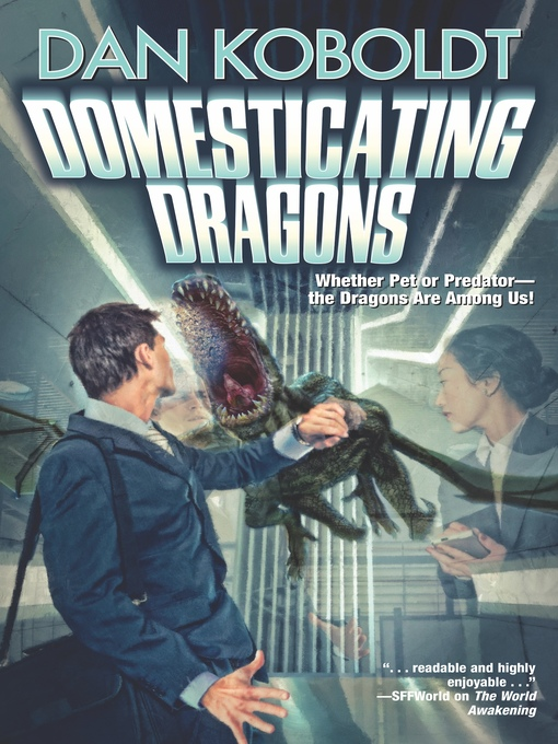 Title details for Domesticating Dragons by Dan Koboldt - Available