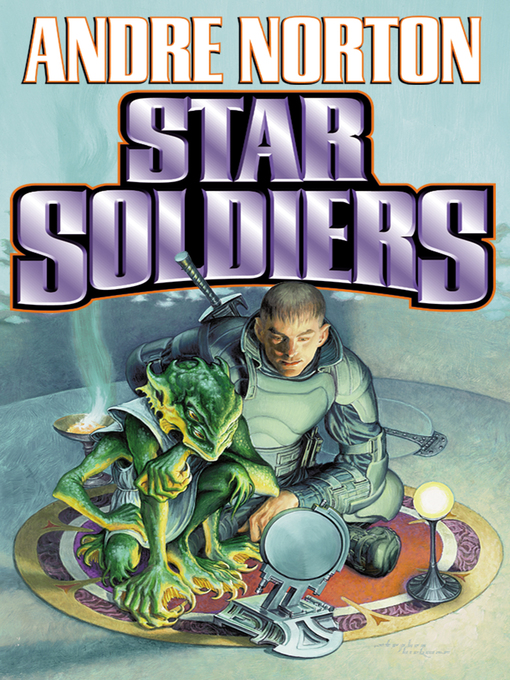 Title details for Star Soldiers by Andre Norton - Available