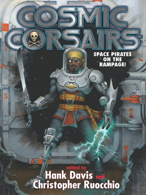 Title details for Cosmic Corsairs by Hank Davis - Available
