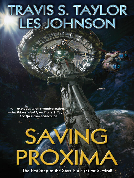 Title details for Saving Proxima by Travis S. Taylor - Available