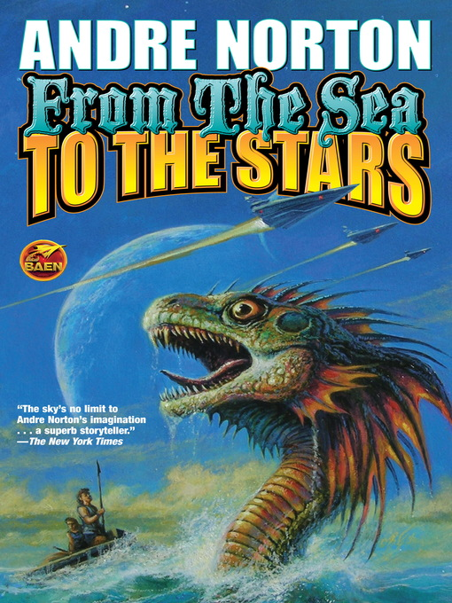 Title details for From the Sea to the Stars by Andre Norton - Available