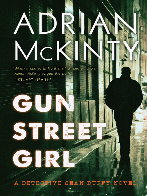 Title details for Gun Street Girl by Adrian McKinty - Wait list