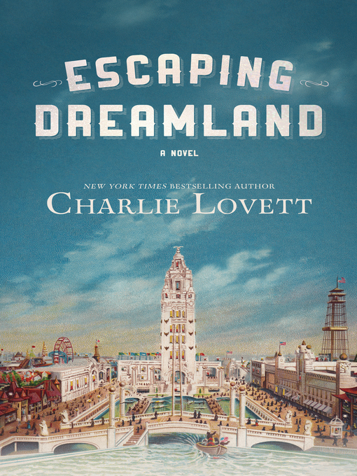Title details for Escaping Dreamland by Charlie Lovett - Wait list