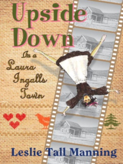 Upside Down in Laura Ingalls Town - eBook