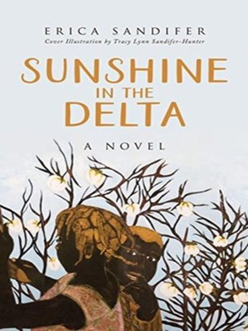 Title details for Sunshine in the Delta by Erica Sandifer - Available